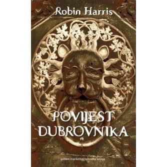 ROBIN HARRIS : POVIJEST DUBROVNIKA